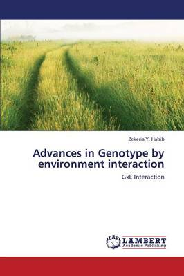 Advances in Genotype by Environment Interaction (Paperback)