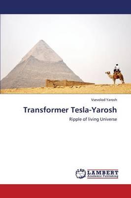Transformer Tesla-Yarosh (Paperback)