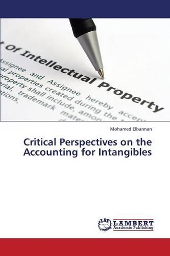 Critical Perspectives on the Accounting for Intangibles (Paperback)