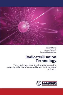 Radiosterilisation Technology (Paperback)