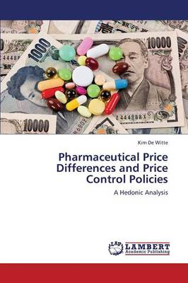 Pharmaceutical Price Differences and Price Control Policies (Paperback)