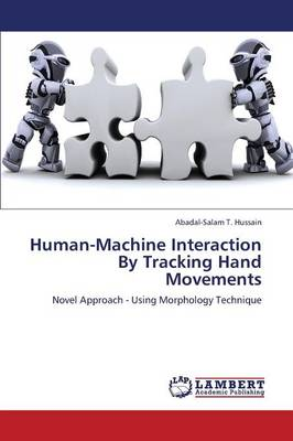 Human-Machine Interaction by Tracking Hand Movements (Paperback)
