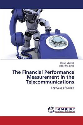 The Financial Performance Measurement in the Telecommunications (Paperback)