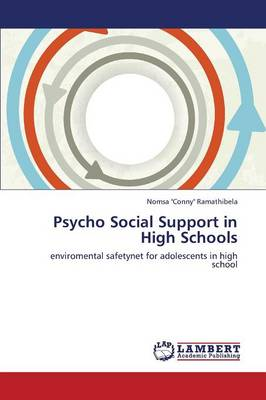 Psycho Social Support in High Schools (Paperback)