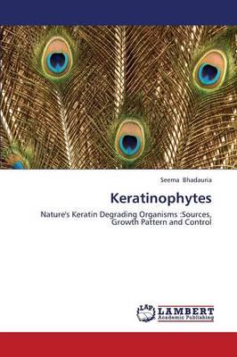 Keratinophytes (Paperback)