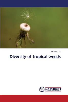 Diversity of Tropical Weeds (Paperback)