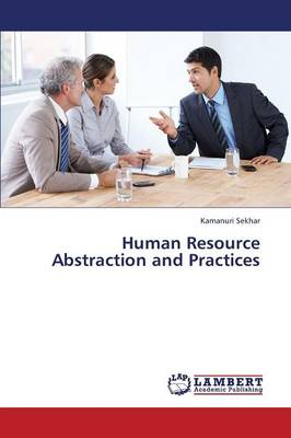 Human Resource Abstraction and Practices (Paperback)