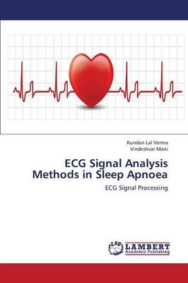 ECG Signal Analysis Methods in Sleep Apnoea (Paperback)