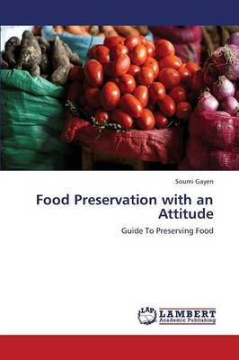 Food Preservation with an Attitude (Paperback)