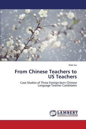 From Chinese Teachers to Us Teachers (Paperback)