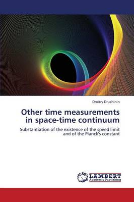 Other Time Measurements in Space-Time Continuum (Paperback)