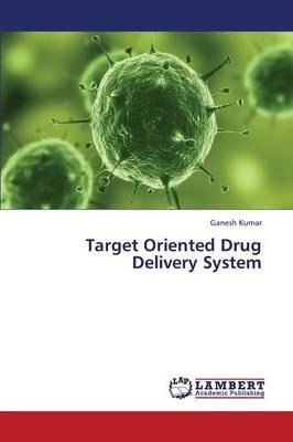 Target Oriented Drug Delivery System (Paperback)