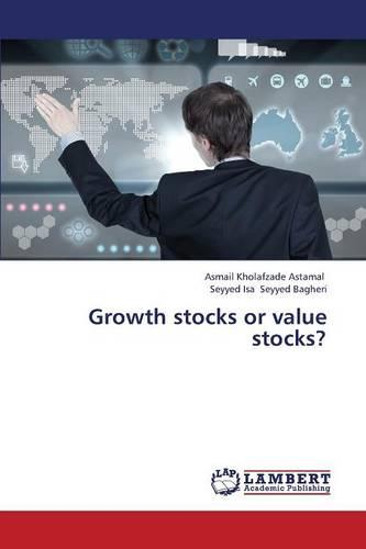 Growth Stocks or Value Stocks? (Paperback)