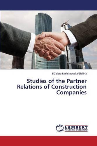 Studies of the Partner Relations of Construction Companies (Paperback)