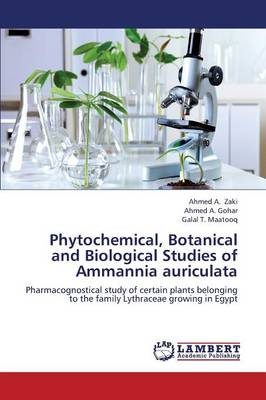 Phytochemical, Botanical and Biological Studies of Ammannia Auriculata (Paperback)