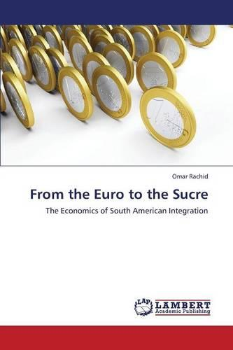 From the Euro to the Sucre (Paperback)