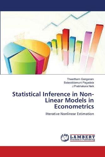 Statistical Inference in Non-Linear Models in Econometrics (Paperback)