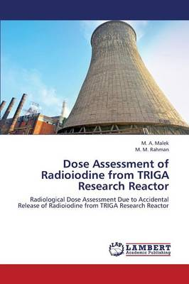 Dose Assessment of Radioiodine from Triga Research Reactor (Paperback)