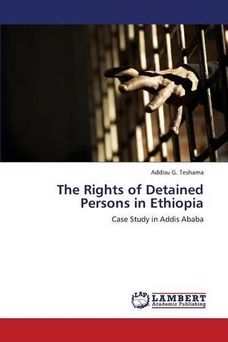 The Rights of Detained Persons in Ethiopia (Paperback)