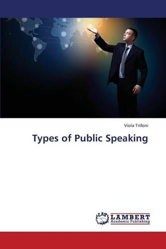 Types of Public Speaking (Paperback)