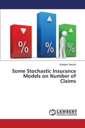 Some Stochastic Insurance Models on Number of Claims (Paperback)