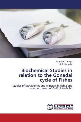 Biochemical Studies in Relation to the Gonadal Cycle of Fishes (Paperback)