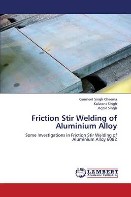 Friction Stir Welding of Aluminium Alloy (Paperback)