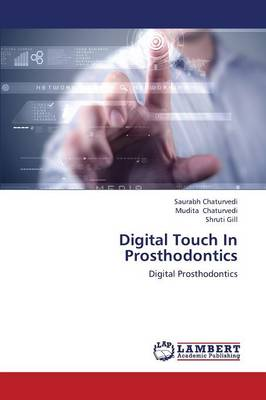 Digital Touch in Prosthodontics (Paperback)