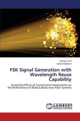 Fsk Signal Generation with Wavelength Reuse Capability (Paperback)
