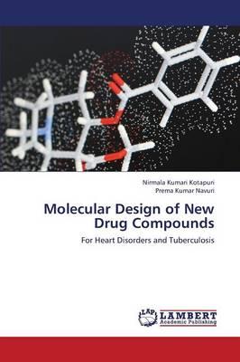 Molecular Design of New Drug Compounds (Paperback)
