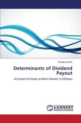 Determinants of Dividend Payout (Paperback)