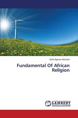 Fundamental of African Religion (Paperback)