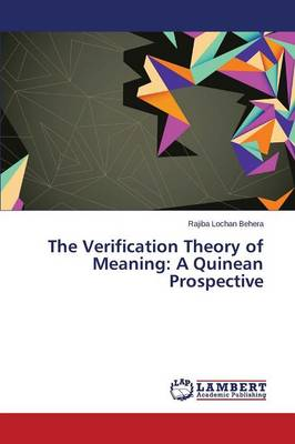 The Verification Theory of Meaning: A Quinean Prospective (Paperback)