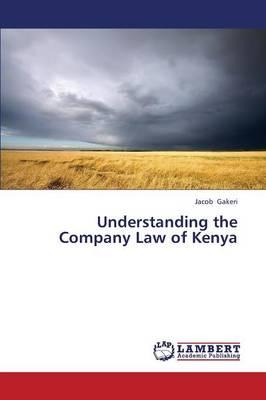Understanding the Company Law of Kenya (Paperback)
