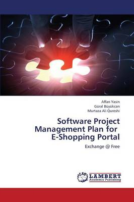 Software Project Management Plan for E-Shopping Portal (Paperback)