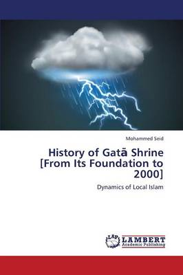 History of Gat Shrine [From Its Foundation to 2000] (Paperback)