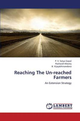 Reaching the Un-Reached Farmers (Paperback)