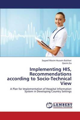 Implementing His, Recommendations According to Socio-Technical View (Paperback)