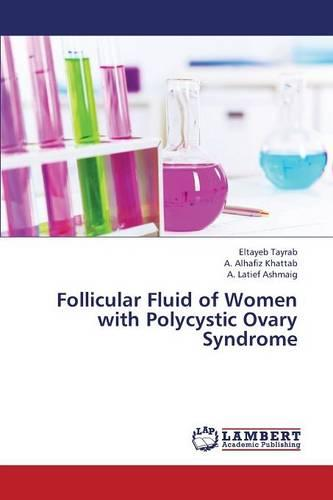 Follicular Fluid of Women with Polycystic Ovary Syndrome (Paperback)
