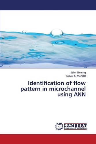 Identification of Flow Pattern in Microchannel Using Ann (Paperback)