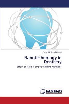 Nanotechnology in Dentistry (Paperback)