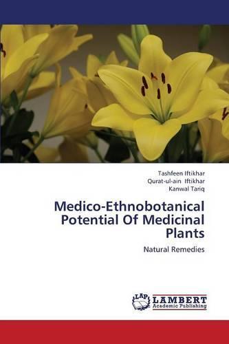 Medico-Ethnobotanical Potential of Medicinal Plants (Paperback)