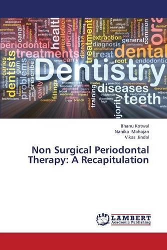 Non Surgical Periodontal Therapy: A Recapitulation (Paperback)