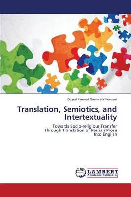 Translation, Semiotics, and Intertextuality (Paperback)