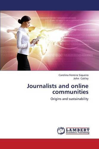 Journalists and Online Communities (Paperback)