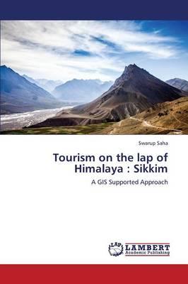 Tourism on the Lap of Himalaya: Sikkim (Paperback)
