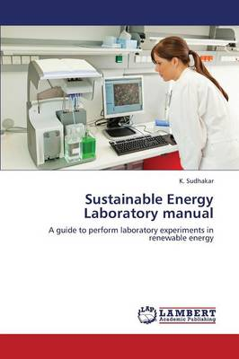 Sustainable Energy Laboratory Manual (Paperback)