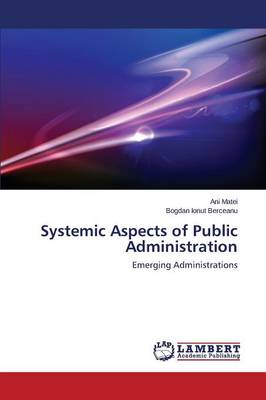 Systemic Aspects of Public Administration (Paperback)