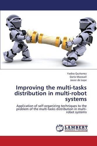 Improving the Multi-Tasks Distribution in Multi-Robot Systems (Paperback)