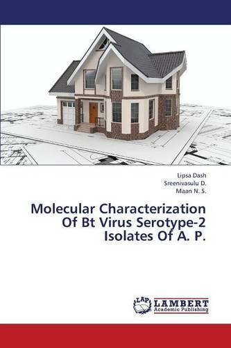 Molecular Characterization of BT Virus Serotype-2 Isolates of A. P. (Paperback)